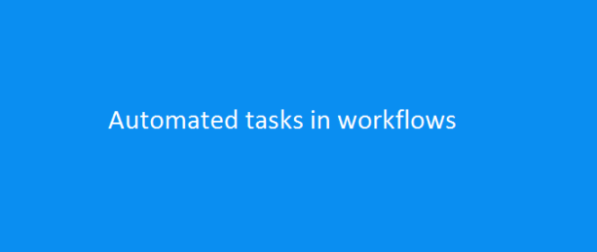 Automated Tasks in Workflows in Microsoft Dynamics AX2012
