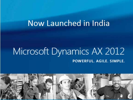 Microsoft Dynamics AX 2012 Launched in India