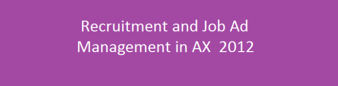 Managing recruitment and Posting Open jobs in Enterprise portal in Dynamics AX2012