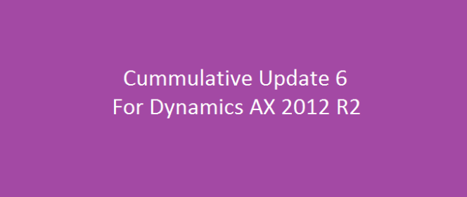 Another Cumulative Update 6 For Microsoft Dynamics AX 2012 R2