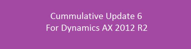 Another Cumulative Update 6 For Microsoft Dynamics AX 2012R2